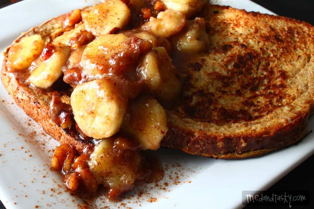 French Toast with Caramelized Bananas - Tried and Tasty