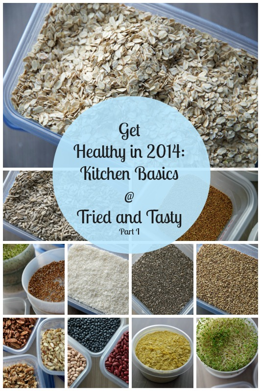 Get Healthy in 2014: Kitchen Basics // Tried and Tasty