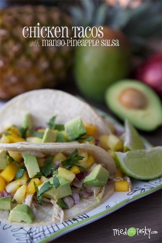 Chicken Tacos with Mango-Pineapple Salsa // These chicken tacos are probably in the top five favorite dish we've made to date. They are so light, so fresh, simply put: they are wonderful. Want to know what I love most about them? They are HEALTHY! | Tried and Tasty