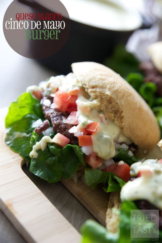Queso Blanco Cinco De Mayo Burger // Tried and Tasty