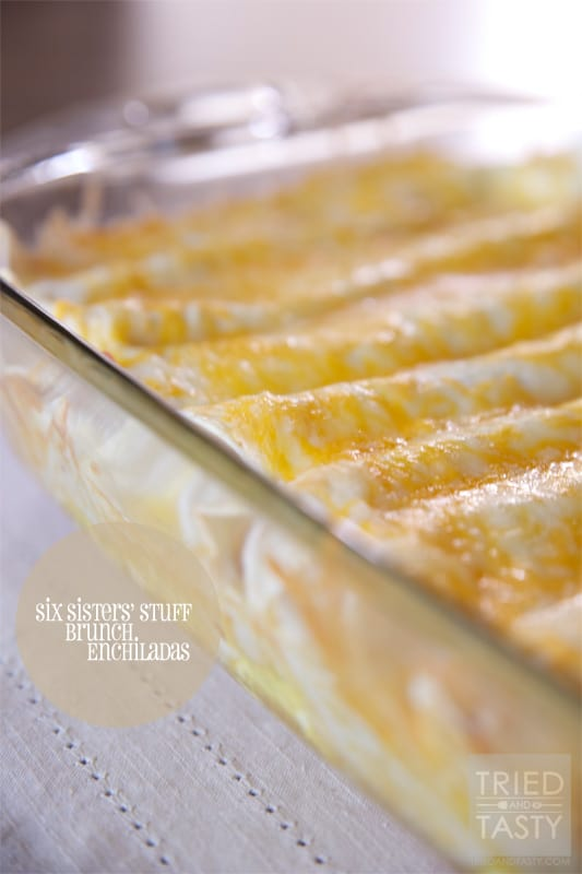 Six Sisters' Stuff Brunch Enchiladas // Tried and Tasty