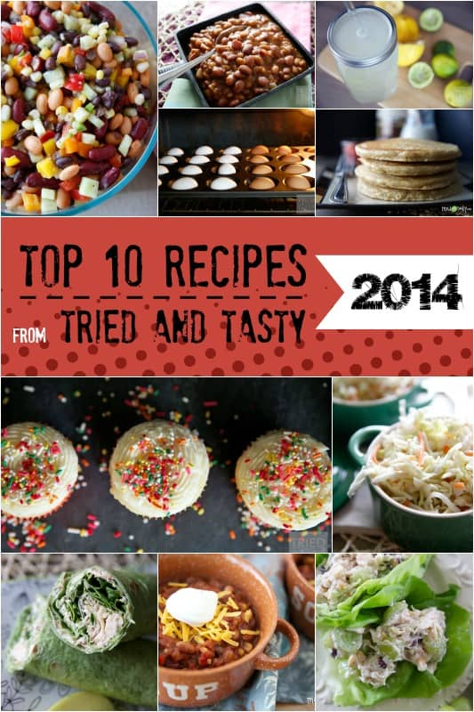 Top 10 Recipes of 2014 // Tried and Tasty