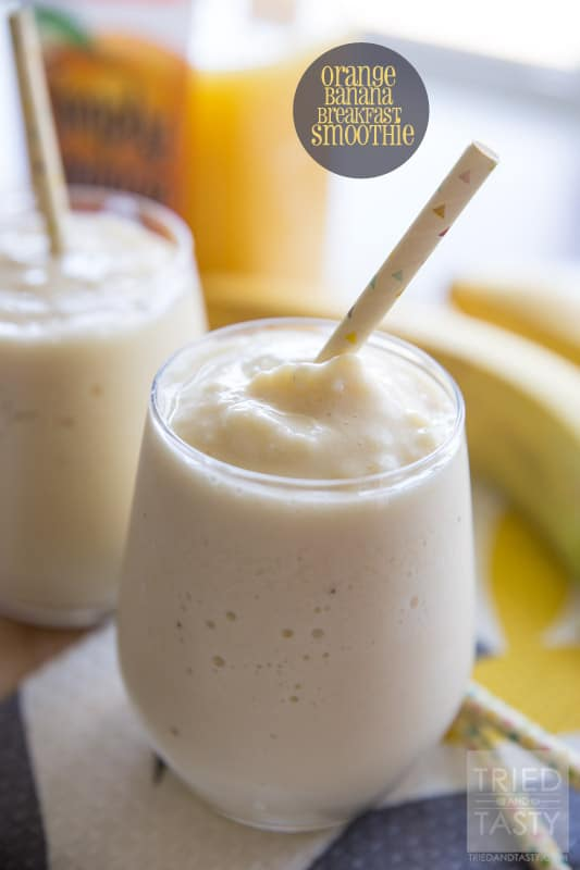 Orange Banana Breakfast Smoothie | Tried and Tasty
