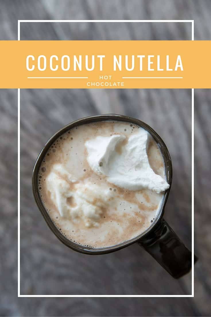 Coconut Nutella Hot Chocolate // Warm up this winter with a refined-sugar-free, rich & creamy hot chocolate. If you like coconut, you'll love this rich indulgent drink made with all natural ingredients! | Tried and Tasty